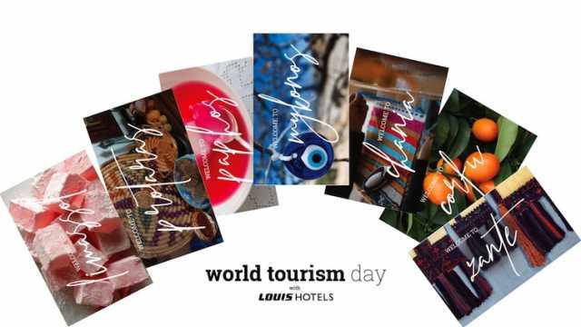 Η Louis Hotels γιορτάζει την Παγκόσμια Ημέρα Τουρισμού