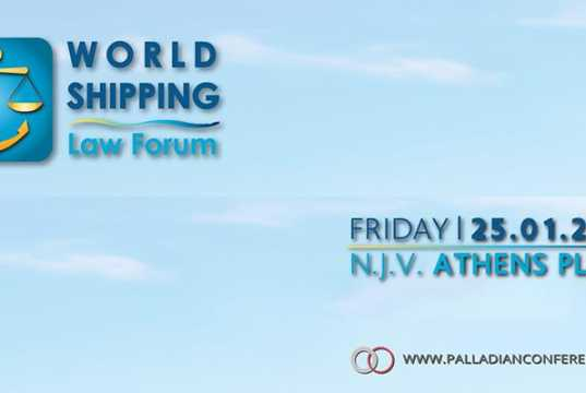 WORLD SHIPPING LAW FORUM (WSLF) Current Issues in Shipping Law