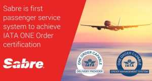 Sabre is first passenger service system to achieve IATA ONE Order certification