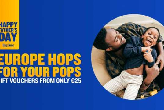 Ryanair: FLY FOR FATHERS DAY €19.99 SEATS – EUROPE HOPS FOR YOUR POPS ON SALE NOW
