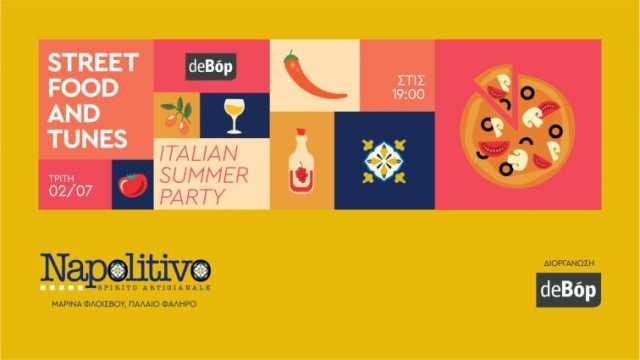 Street Food and Tunes ITALIAN SUMMER PARTY | Τρίτη 2 Ιουλίου